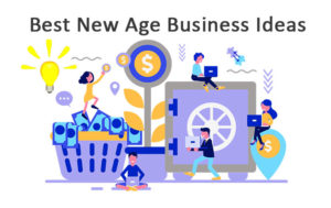 Best New Age Business Ideas